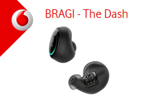 Vodafone - BRAGI - The Dash