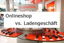 Online shop vs. Ladengeschäft