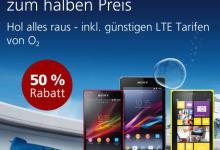 LTE Smartphones 50% günstiger bei o2
