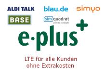 ePlus LTE ist für alle Freigeschaltet