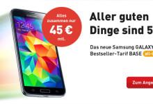 Samsung Galaxy S5 für Oster bei Base für 45 Euro