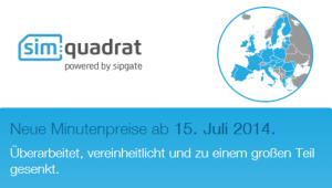 Simquadrat Auslandstarfie ändern sich am 15 Juni