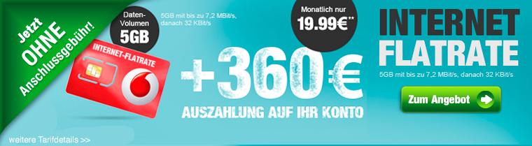 5 GB Internet-Flat mit 360 Euro Auszahlung