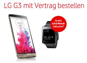 Vodafone verkauft LG G3 für 1 Euro mit gratis LG G Watch