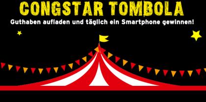 congstar Tombola: Guthaben aufladen - Smartphone Gewinnen