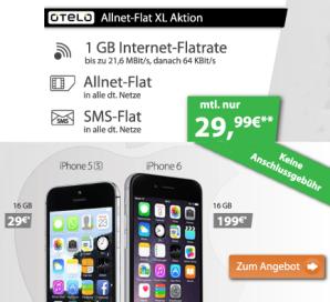 Otelo Allnet Flat XL mit iPhone 6 oder iPhone 5 günstig bestellbar