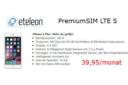 PremiumSIM LTE S mit iPhone 6 Plus für 39,95 Euro im Monat