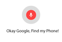 Okay Google, Find my Phone!