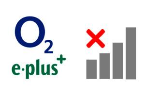 o2 & e-plus - Kein Netz