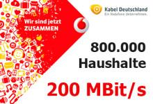 Vodafone und Kabel Deutschland 800.000 Haushalte 200 Mbit/s