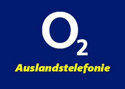 o2 Auslandstelefonie