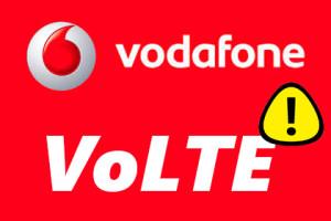Vodafone VoLTE Probleme