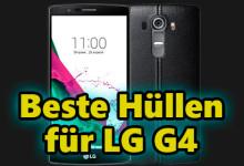 Beste Hüllen für LG G4