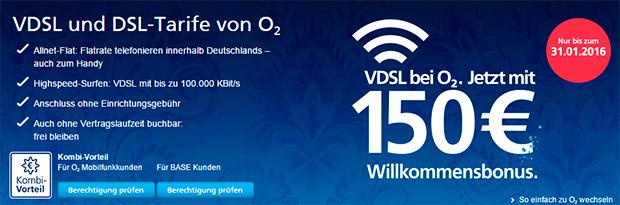 VDSL und DSL Tarife von o2 mit 150 Euro Willkommensbonus