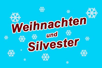 Weihnachten und Silvester: