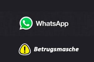 Whatsapp Betrugsmasche