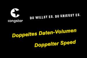 Congstar - Doppeltes Daten-Volumen, Doppelter Speed