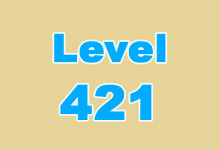 Level 421