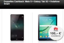 24mobile - Doppeltes Cashback: Mate S + Galaxy Tab S2 + Vodafone Smart