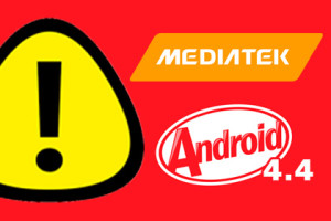 Mediatek und Android 4.4 Warning