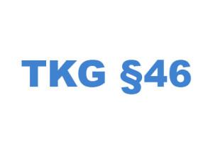 TKG § 46