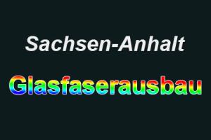 Sachsen Anhalt - Glasfaserausbau