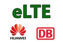 Huawei und DB eLTE