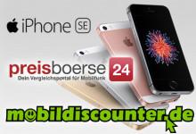 iPhone SE - preisboerse24 und mobildiscounter
