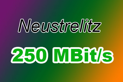 Neustrelitz 250 MBit/s