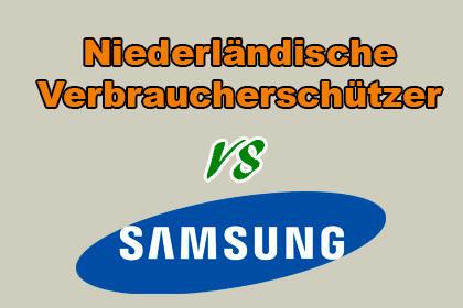 Niederländische Verbraucherschützer vs Samsung