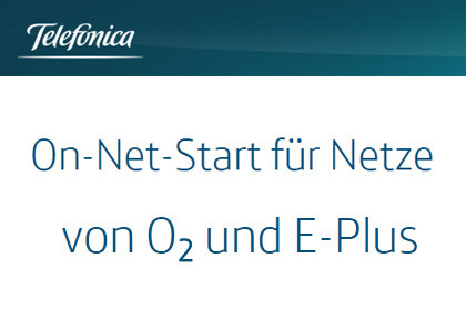 On-Net-Start für Netze von O2 und E-Plus