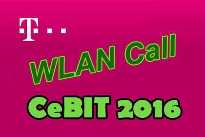 Telekom CeBIT 2016 Wlan Call