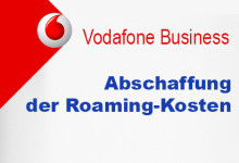Vodafone Business - Abschaffung der Roaming-Kosten