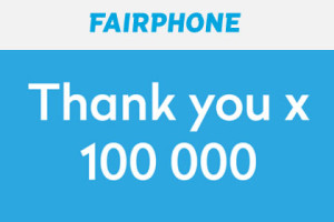 Fairphone 100.000