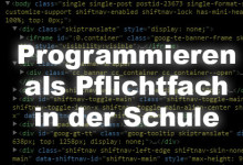 Programmieren als Pflichtfach in der Schule