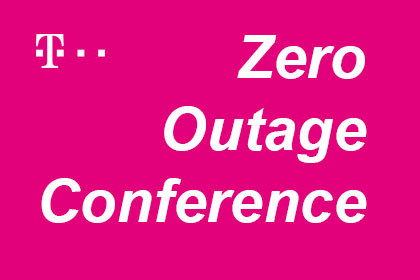 Telekom - Zero Outage Conference