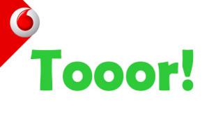 Vodafone - Tooor