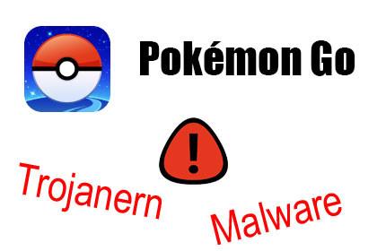 Pokemon GO Trojaner Malware