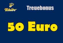 Tchibo 50 Euro Treuubonus