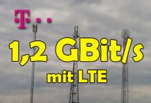 Telekom 1,2 GBit/s mit LTE