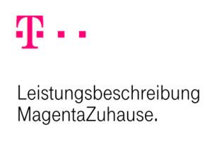 Telekom Leistungsbeschreibung MagentaZuhause