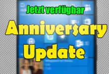 Windows 10 - Anniversary Upgrade Jetzt endgültig verfügbar