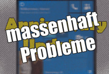 windows 10 Anniversary Upgrade massenhaft Probleme