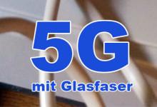 5G mit Glasfaser