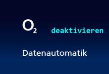 o2 - Datenautomatik deaktivieren