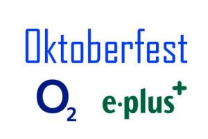 Oktobetfest - o2 E-plus