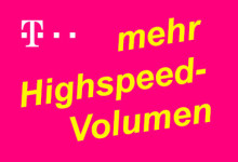 Telekom - mehr Highspeed-Volumen