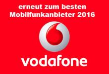 Vodafone Erneut zum besten Mobilfunkanbieter 2016