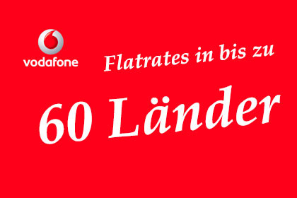 Vodafone Flatrates in bis zu 60 Länder