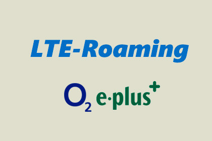 LTE-Roaming o2 E-plus